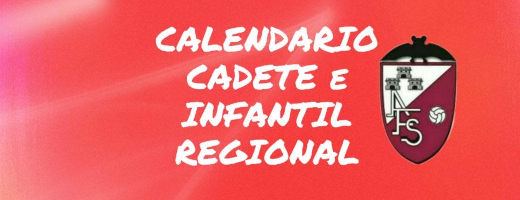 CALENDARIO CADETE E INFANTIL REGIONAL
