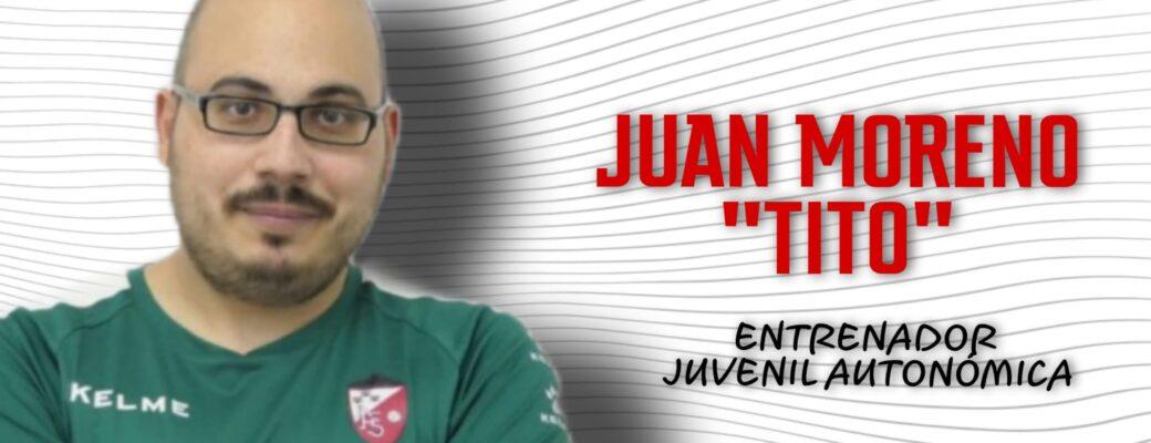 JUAN MORENO «TITO» SEGUIRA EN EL BANQUILLO DEL JUVENIL AUTONÓMICA.